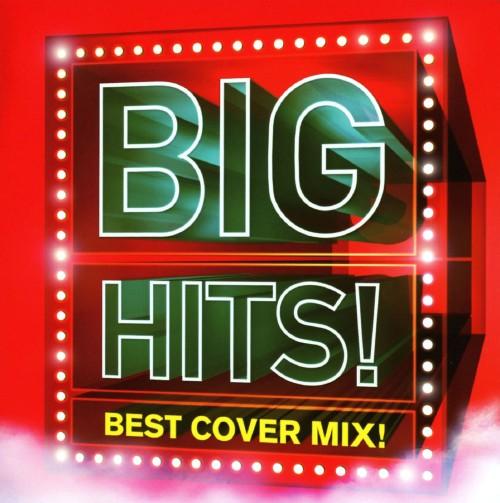 【中古】BIG HITS!−Best Cover Mix!! Mixed by DJ K−funk/DJ K−funk