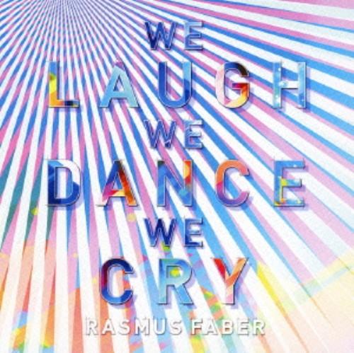 【中古】ウィ・ラフ・ウィ・ダンス・ウィ・クライ(初回限定盤)(DVD付)/ラスマス・フェイバー