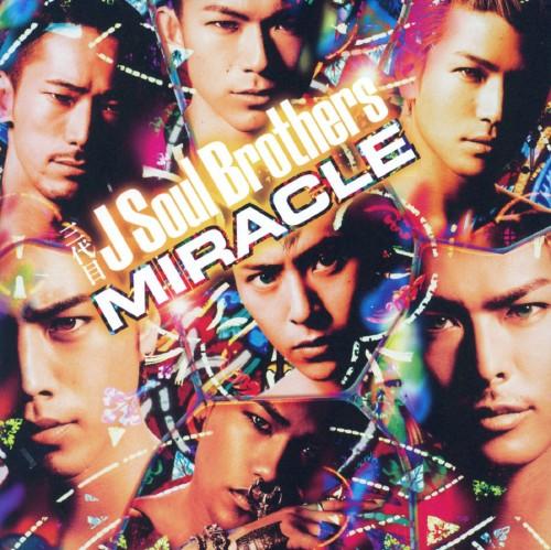 【中古】MIRACLE/三代目 J Soul Brothers