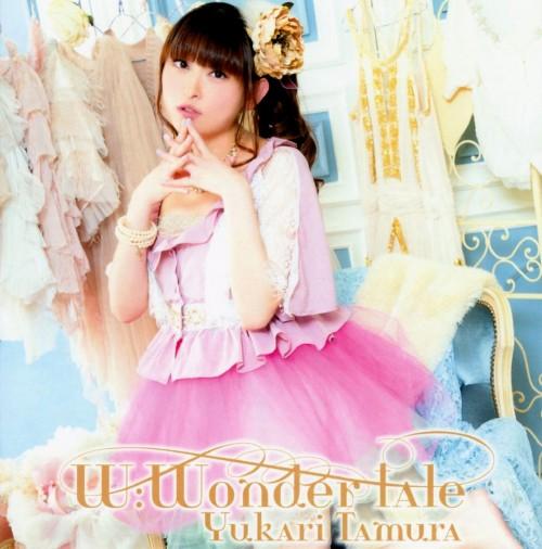 【中古】W:Wonder tale/田村ゆかり