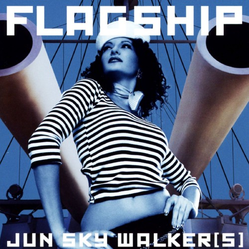 【中古】FLAGSHIP/JUN SKY WALKER(S)
