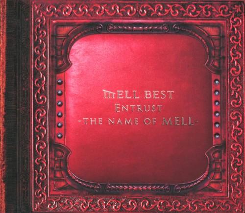 【中古】Entrust〜the name of MELL〜/MELL
