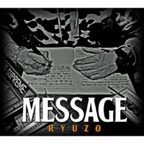 【中古】MESSAGE/RYUZO