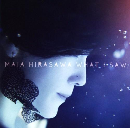 【中古】ホワット・アイ・ソウ/マイア・ヒラサワ