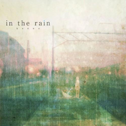 【中古】in the rain/keeno
