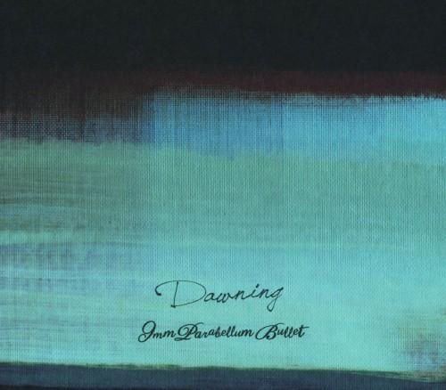 【中古】Dawning(初回限定盤)(DVD付)/9mm Parabellum Bullet