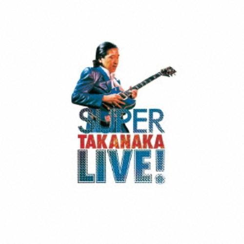【中古】SUPER TAKANAKA LIVE!/高中正義