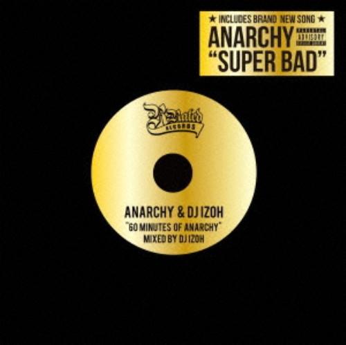 【中古】60 Minutes of ANARCHY Mixed by DJ IZOH/ANARCHY and DJ IZOH