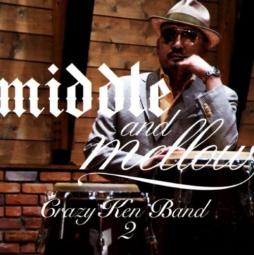 【中古】middle&mellow of Crazy Ken Band 2/クレイジーケンバンド