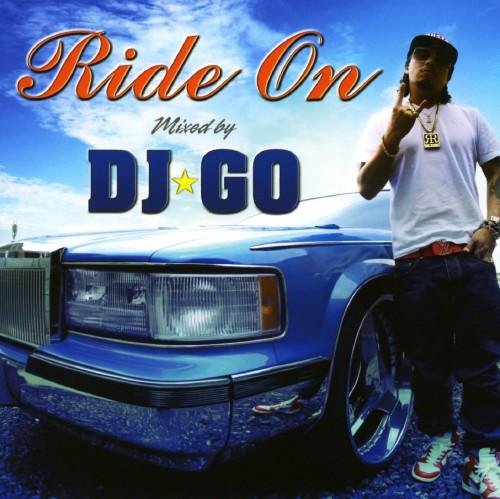【中古】Ride On〜Mixed by DJ☆GO〜/DJ☆GO