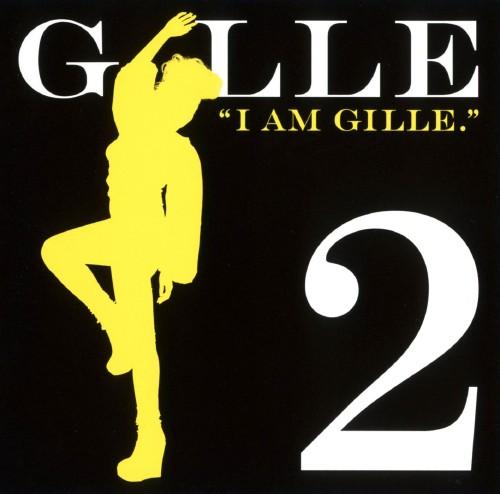 【中古】I AM GILLE.2(期間限定生産盤)/GILLE
