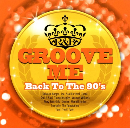 【中古】Groove Me〜 Back To The 90's 〜/オムニバス