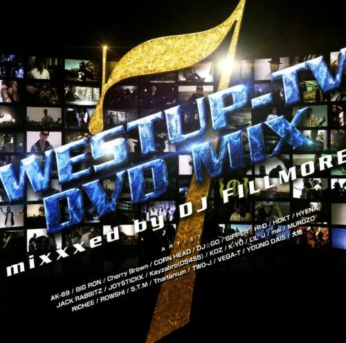 【中古】Westup−TV DVD−MIX 07 Mixxxed by DJ FILLMORE(DVD付)/DJ FILLMORE