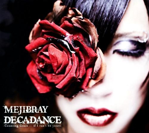 【中古】DECADANCE−Counting Goats・・・if I can't be yours−/MEJIBRAY