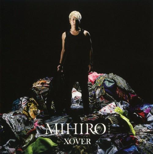 【中古】XOVER/MIHIRO〜マイロ〜