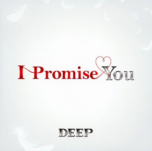 【中古】I Promise You/DEEP
