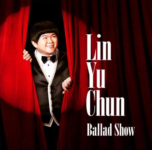 【中古】Ballad Show/リン・ユーチュン