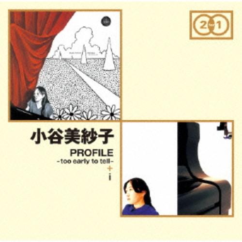 【中古】PROFILE−too early to tell−+i/小谷美紗子