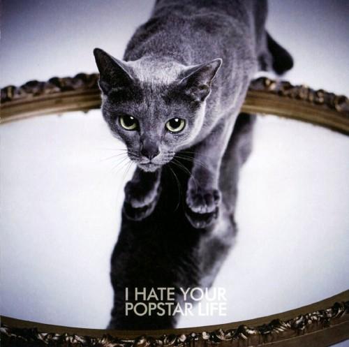 【中古】I HATE YOUR POPSTAR LIFE/黒夢