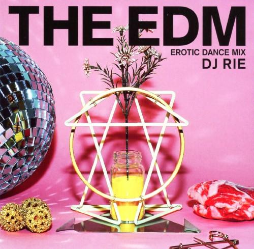 【中古】THE EDM〜エロティック・ダンス・ミックス〜/DJ RIE