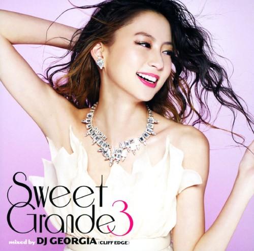 【中古】Sweet Grande 3 mixed by DJ GEORGIA (CLIFF EDGE)/DJ GEORGIA
