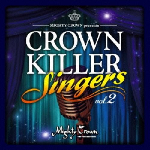 【中古】MIGHTY CROWN presents CROWN KILLER SINGERS 2/マイティ・クラウン