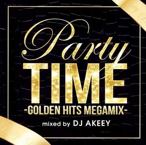 【中古】PARTY TIME−GOLDEN HITS MEGAMIX−mixed by DJ AKEEY/DJ AKEEY