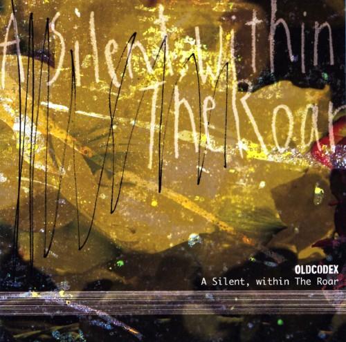 【中古】A Silent,within The Roar(初回限定盤)(DVD付)/OLDCODEX