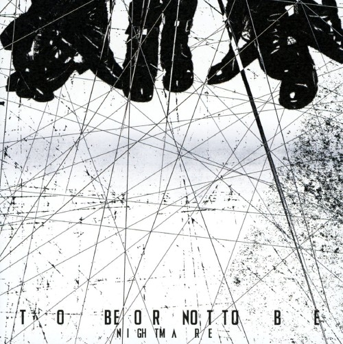 【中古】TO BE OR NOT TO BE/ナイトメア