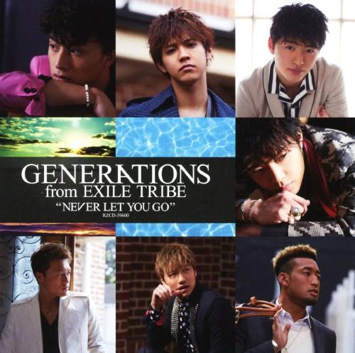 【中古】NEVER LET YOU GO/GENERATIONS from EXILE TRIBE