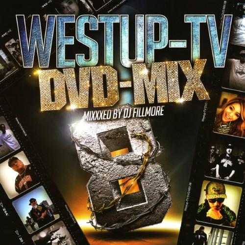 【中古】Westup−TV DVD−MIX 08 Mixxxed by DJ FILLMORE(DVD付)/DJ FILLMORE