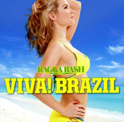 【中古】RAGGA BASH PRESENTS VIVA! BRAZIL/オムニバス