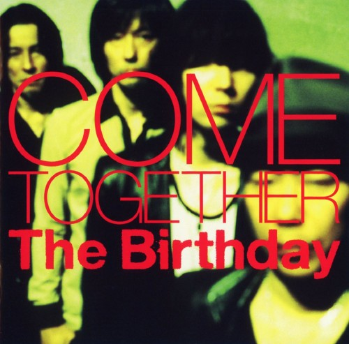 【中古】COME TOGETHER/The Birthday