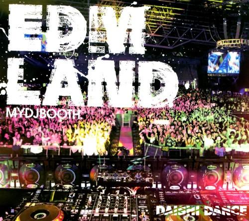 【中古】EDM LAND/DAISHI DANCE