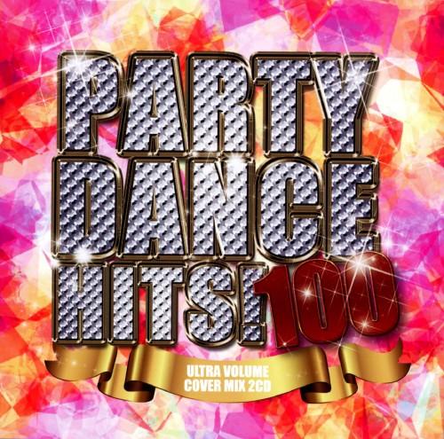 【中古】PARTY DANCE HITS!100〜ULTRA VOLUME MIX〜/オムニバス