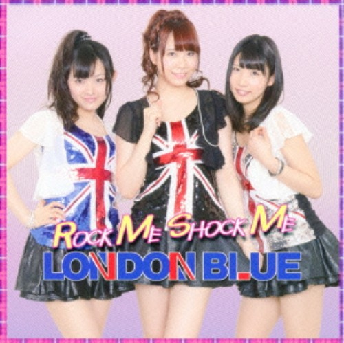 【中古】ROCK ME SHOCK ME/LONDON BLUE
