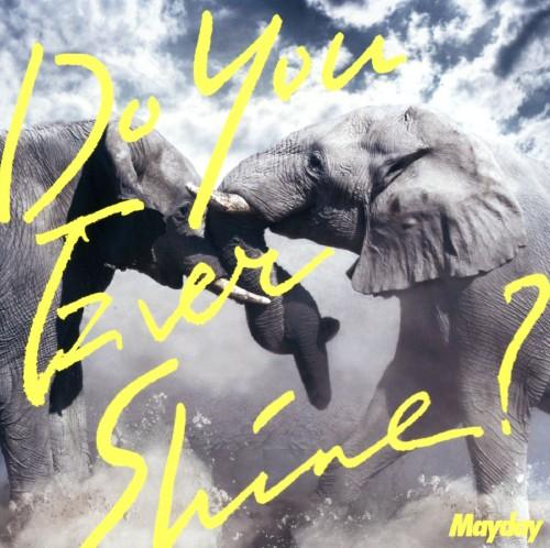 【中古】Do You Ever Shine?/Mayday