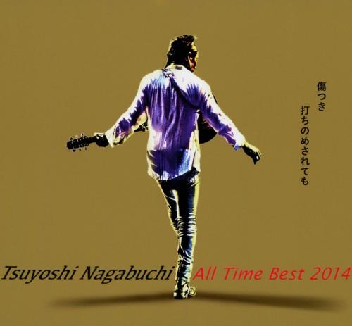 【中古】Tsuyoshi Nagabuchi All Time Best 2014 傷つき打ちのめされても、長渕剛。(初回限定盤)(DVD付)/長渕剛