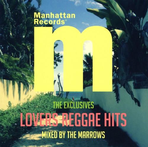 【中古】Manhattan Records The Exclusives Lovers Reggae Hits mixed by The Marrows/THE MARROWS