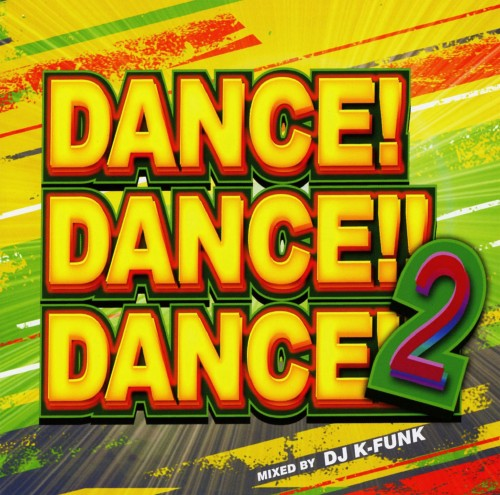 【中古】Dance!Dance!!Dance!!! Vol.2 Mixed by DJ K−funk/DJ K−funk