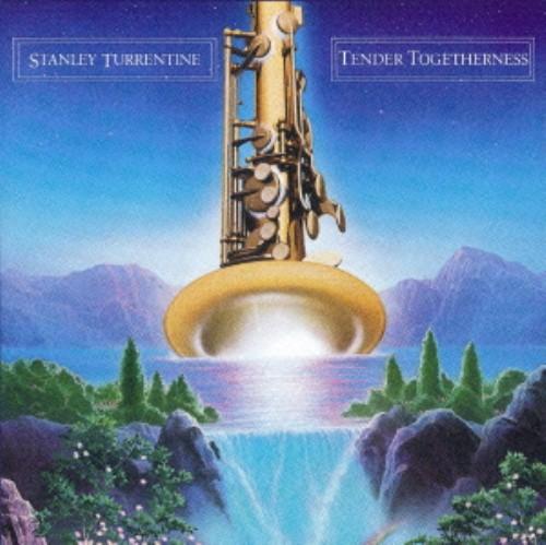 【中古】テンダー・トゥゲザーネス(完全生産限定盤)/スタンリー・タレンタイン