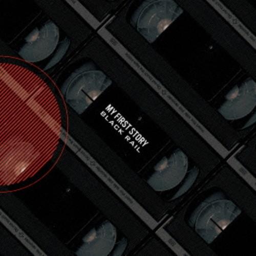 【中古】Black Rail/MY FIRST STORY