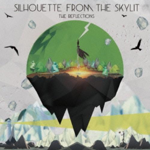 【中古】The Reflections/Silhouette from the skylit