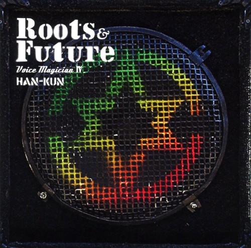 【中古】VOICE MAGICIAN IV −Roots&Future−/HAN−KUN