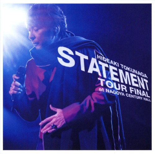【中古】STATEMENT TOUR FINAL at NAGOYA CENTURY HALL/徳永英明