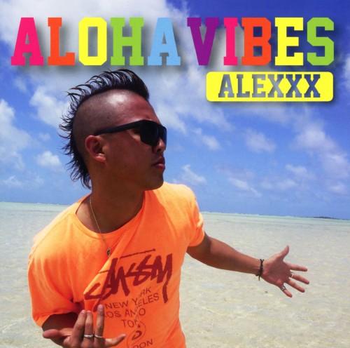 【中古】ALOHA VIBES/ALEXXX
