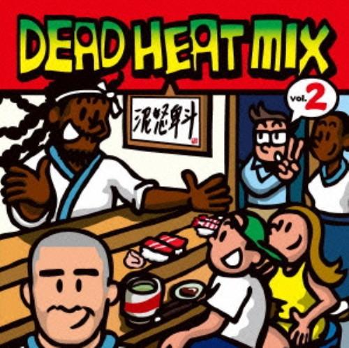 【中古】DEAD HEAT MIX VOL.2/DEAD HEAT