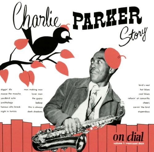 【中古】チャーリー・パーカー・ストーリー・オン・ダイアル VOL.1(初回限定盤)/チャーリー・パーカー