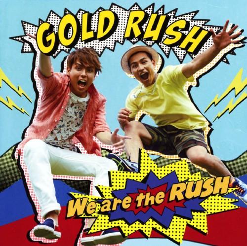 【中古】We are the RUSH/GOLD RUSH