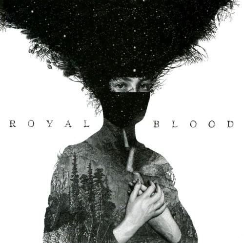 【中古】ロイヤル・ブラッド/ロイヤル・ブラッド